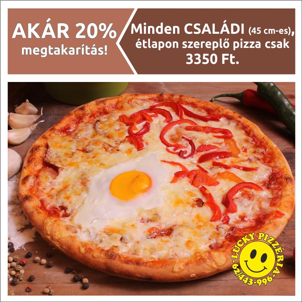 Minden CSALÁDI (45 cm-es), étlapon szereplő pizza 3350 Ft.